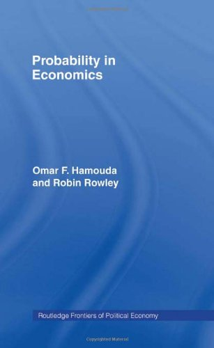 Probability in Economics (Routledge Frontiers of Political Economy, 5, Band 5)