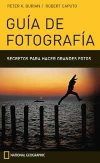 Descargar Libro Guia de fotografia (GUIAS PRACTICAS) de Peter K. Burian