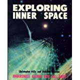 Exploring Inner Space: Awareness Games for All Ages by Christopher Hills (1978-06-30)