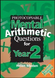 Photocopiable Mental Arithmetic Questions for Year 2: Scottish Primary 3 by Maden, Helen (2003) Paperback