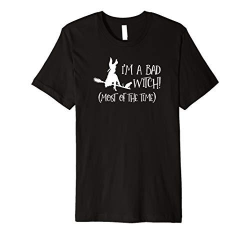 I 'm a Bad Hexe. Die meisten Zeit–Halloween T-Shirts