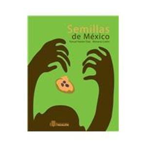 Semillas de Mexico/ Mexican Seeds por Fanuel Hanan Diaz