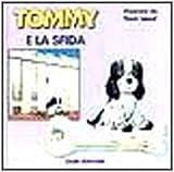 Tommy e la sfida
