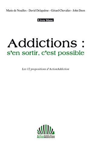 Addictions : s'en sortir c'est possible por Gérard Chevalier
