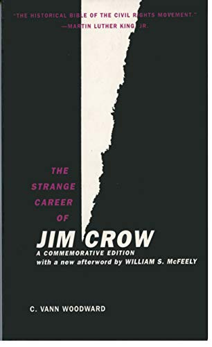 The Strange Career of Jim Crow (English Edition)