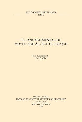 Le langage mental du Moyen âge à l'âge classique par Joël Biard