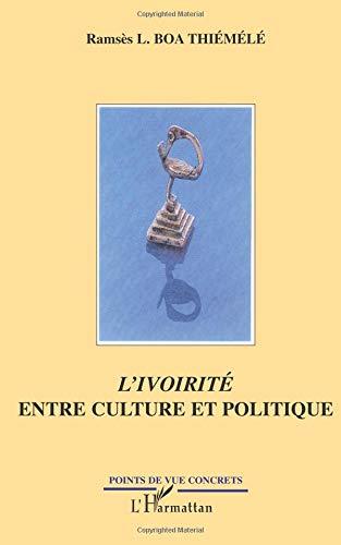 L'ivoirité entre culture et politique