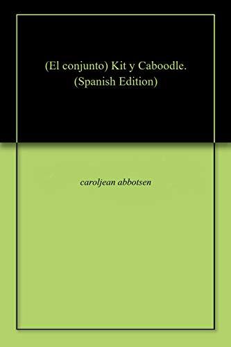 (El conjunto) Kit y Caboodle. (Spanish Edition) -