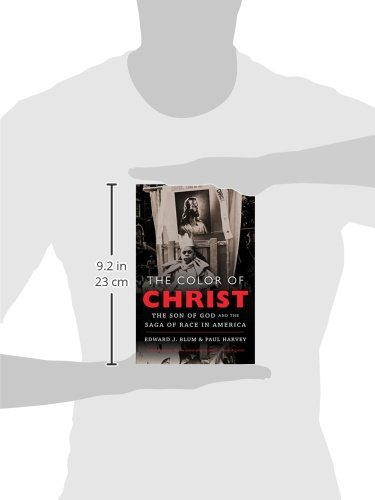 The Color of Christ: The Son of God & the Saga of Race in America