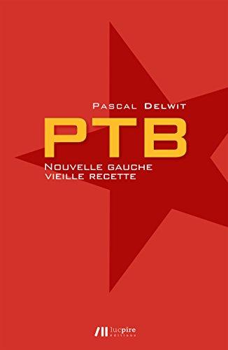 Lire un PTB - Nouvelle gauche, vieille recette pdf ebook