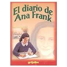 El diario de Ana Frank/The Diary of Anne Frank (Biblioteca Escolar/School Library)
