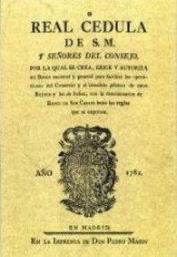 Real Cédula por la que se crea el Banco de San Carlos por Ministerio de Economía y Competitividad (SGT-Centro de Publicaciones)