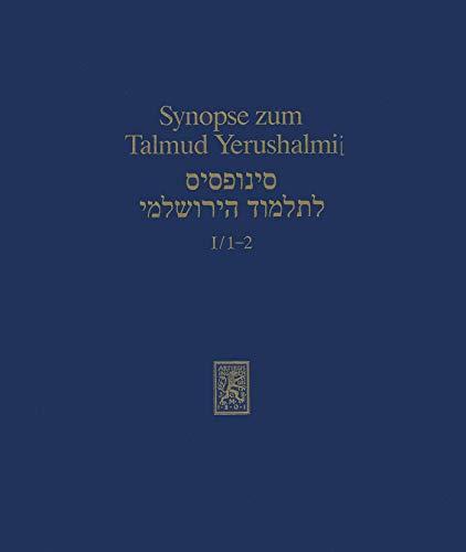 Synopse zum Talmud Yerushalmi: Band I/1-2: Ordnung Zera'im: Berakhot und Pe'a (Texts and Studies in Ancient Judaism 31) - Kindle Talmud