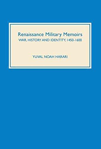 [PDF] Téléchargement gratuit Livres [Renaissance Military Memoirs: War, History and Identity, 1450-1600] (By: Yuval Noah Harari) [published: October, 2004]