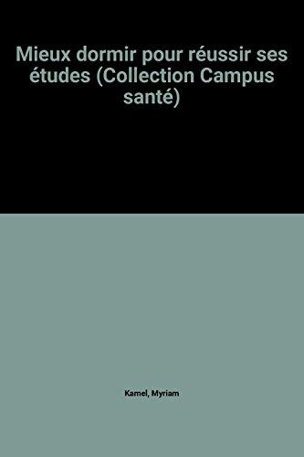 Mieux dormir pour réussir ses études (Collection Campus santé)