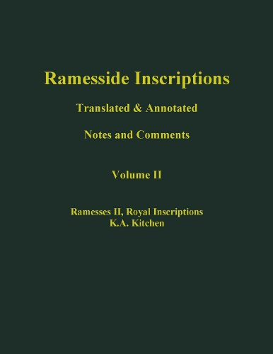Ramesside Inscriptions, Ramesses II, Royal Inscriptions: Translated and Annotated, Notes and Comments: v. 2 (Ramesside Inscriptions Notes)