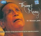 Thumri Rang-A Collection Of The Finest T...