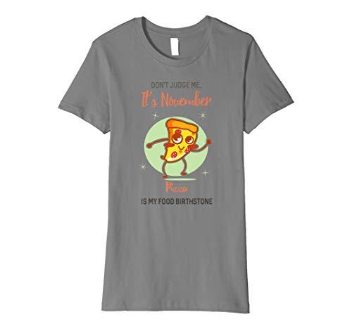 Damen Pizza Lover November Girl T Shirt Womens Birthday Gift