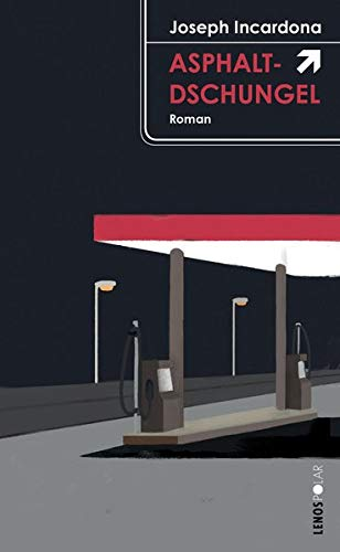 Asphaltdschungel: Roman (Lenos Polar)
