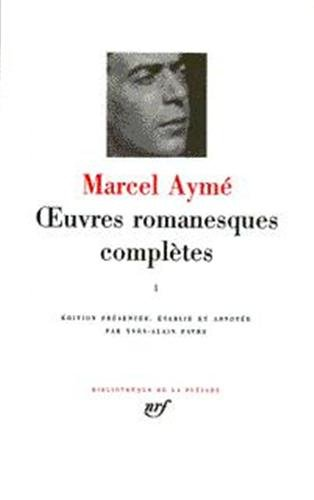 Aym : Oeuvres romanesques compltes, tome 3