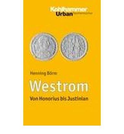 Westrom: Von Honorius bis Justinian (Urban-Taschenb??cher) (Paperback)(German) - Common