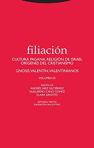 Filiación VII: Cultura pagana, religión de Israel, orígenes del cristianismo (Estructuras y Procesos. Religión)