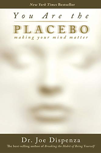 You Are the Placebo: How to Let Go of Excessive Stress, Anxiety and Worry and Raise Happy, Healthy, Resilient Families (English Edition)
