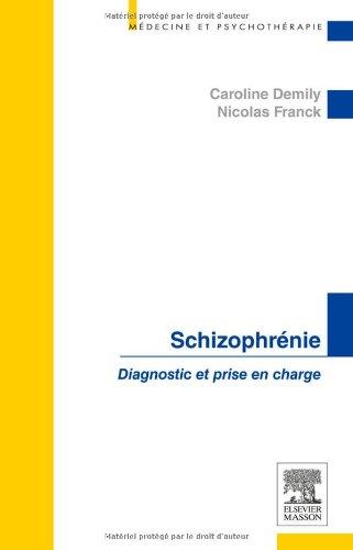 Schizophrénie: Diagnostic et prise en charge