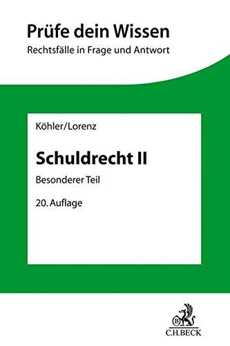 Schuldrecht II: Besonderer Teil (Prüfe dein Wissen, Band 3)