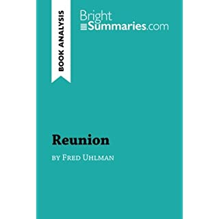 Reunion by Fred Uhlman (Book Analysis): Detailed Summary, Analysis and Reading Guide