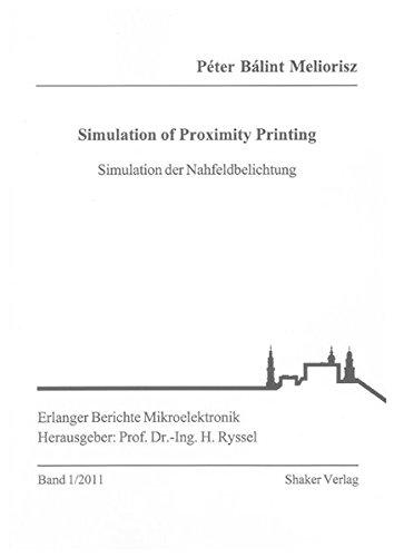 Simulation of Proximity Printing: Simulation der Nahfeldbelichtung (Erlanger Berichte...