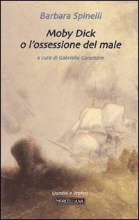 Moby Dick o l'ossessione del male