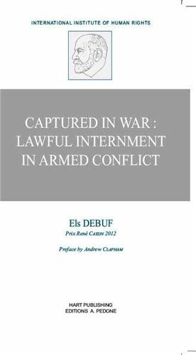 Captured in War Lawful Interment Armed