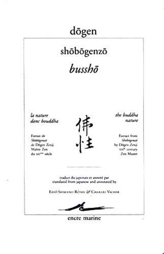 Shodogenzo, Bussho : La nature donc Bouddha