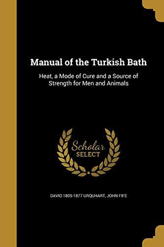 MANUAL OF THE TURKISH BATH - 1805 Bath