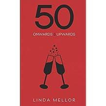 50 Onwards & Upwards