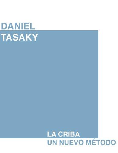 La Criba: un nuevo método por Daniel Tasaky