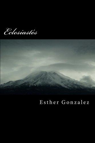Eclesiastés por Esther Gonzalez