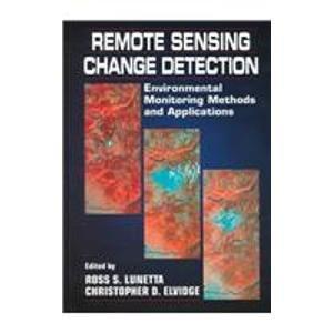 Remote Sensing Change Detection: Environmental Monitoring