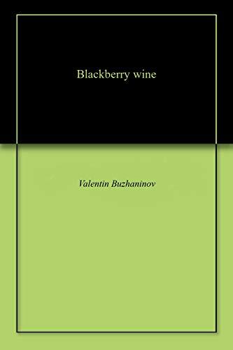 Blackberry wine (English Edition)