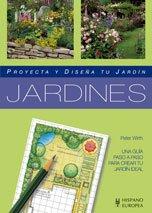 Jardines (Proyecta y diseña tu jardín)