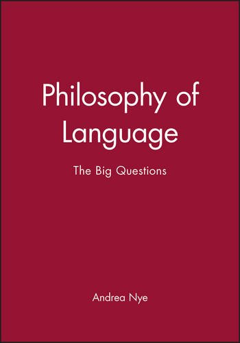 Philosophy of Language: The Big Questions (Philosophy: The Big Questions)