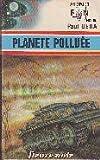 Telecharger Livres PLANETE POLLUEE (PDF,EPUB,MOBI) gratuits en Francaise