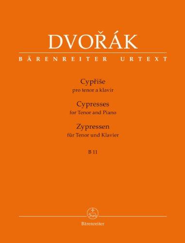 Zypressen für Tenor und Klavier B 11