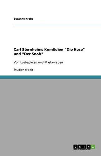 Carl Sternheims Komödien