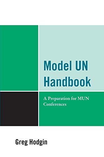Model UN Handbook: A Preparation for MUN Conferences