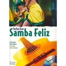Samba Feliz: Latin Guitar Solos and Duos. 1-2 Gitarren. Ausgabe mit CD.