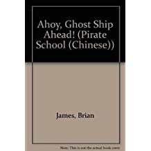 Ahoy, Ghost Ship Ahead! (Pirate School (Chinese))
