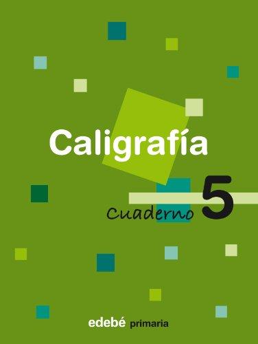 Cuaderno 5 Caligrafía - 9788423687909