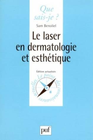 Le Laser en dermatologie et esthétique